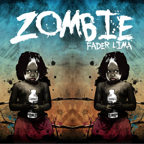 Fader Lima - Zombie