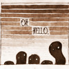 The Oh Hello's - Hello My Old Heart (Unknown Number VGM)
