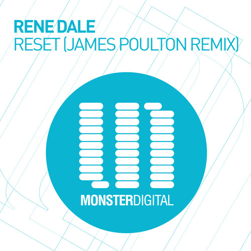 Rene Dale - Reset (James Poulton Remix)