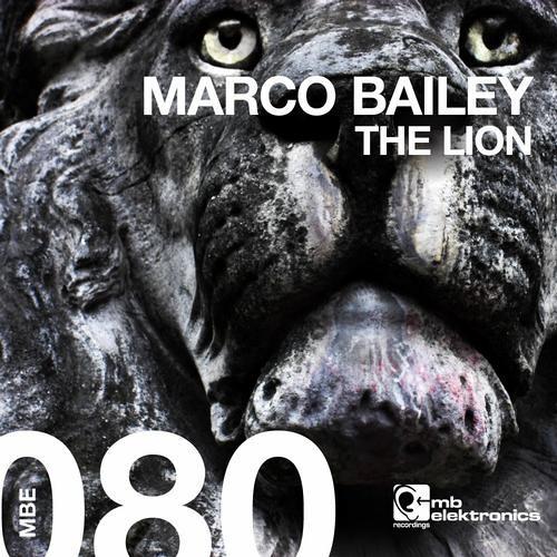 Marco Bailey - The Lion (Original Mix) [MB Elektronics]