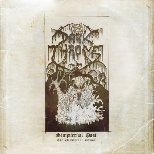 Darkthrone - Iconoclasm Sweeps Cappadocia (from The Sempiternal Past)