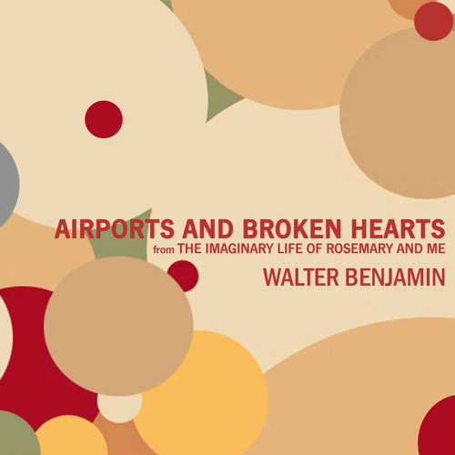 Airports and Broken Hearts