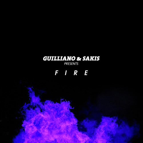 Guilliano & Sakis - Fire (EXCLUSIVE PREVIEW)
