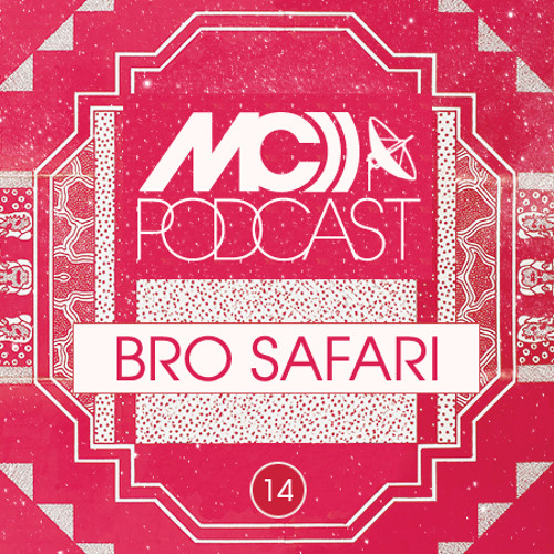 Bro Safari - Media Contender Podcast #14