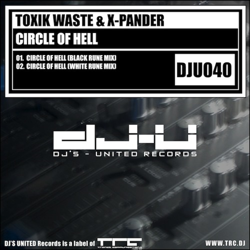 Toxik Waste & X-Pander - Circle Of Hell (Black Rune Mix) [SNAP]