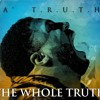 Da T.R.U.T.H.  Brainwashed (feat. Prayz1)