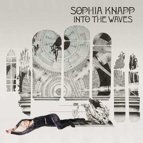 """Sophia Knapp, """"Close To Me"""""""