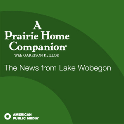 The News from Lake Wobegon for January 28, 2012