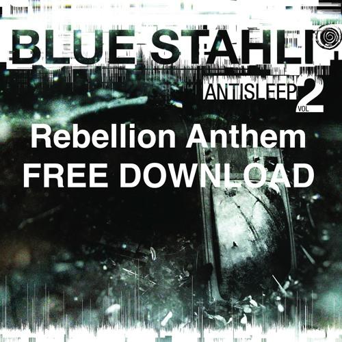 Rebellion Anthem [FREE DOWNLOAD]