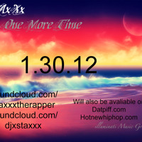 DJ StAxXx Presents One More Time (Preview Mix)