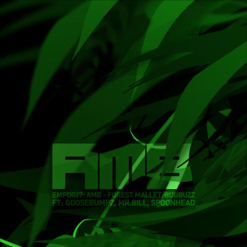 [EMPD027] AMB - Forest Mallet / Bug Buzz + Remixes
