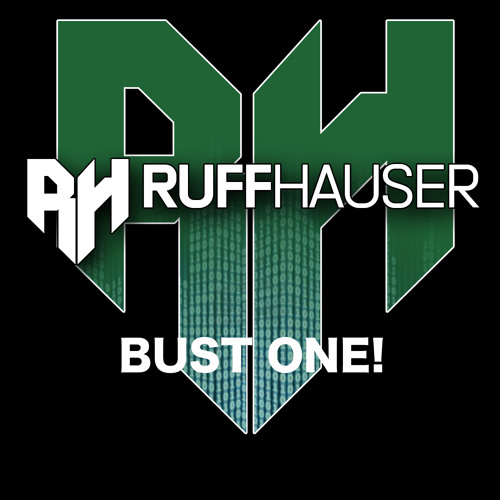 Ruff Hauser - Bust One