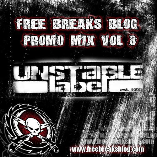 Free Breaks Blog promo mix vol 8 - Unstable Label