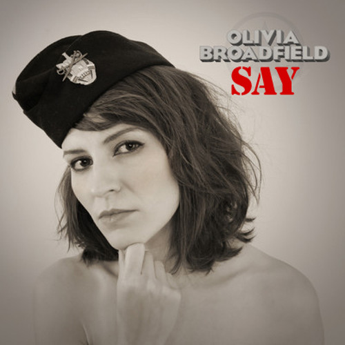 Olivia Broadfield - Say (Independent Saint Remix)