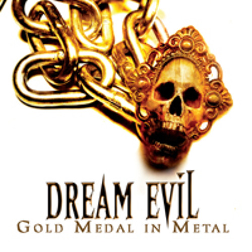 DREAM EVIL - Gold Medal In Metal
