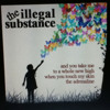 The Illegal substance (Home recorded version)
