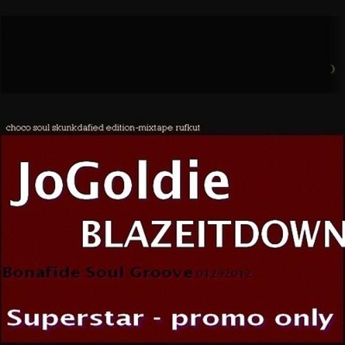 JoGoldie - Superstar (Produced By Blazeitdown)