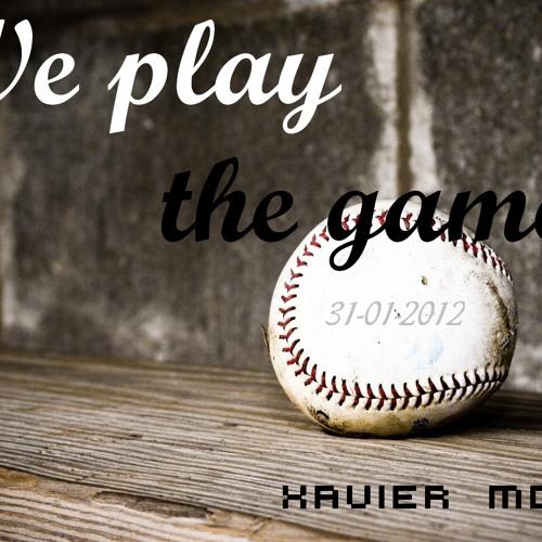 Xavier Mota - We play the game - set of 31-01-2012