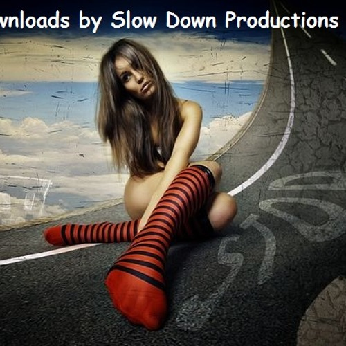 Free downloads by Slow Down Productions