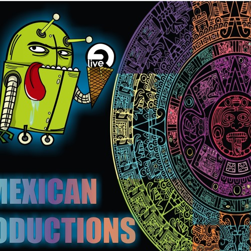 MEXICAN PRODUCTIONS http://mexicanproduction.blogspot.com/