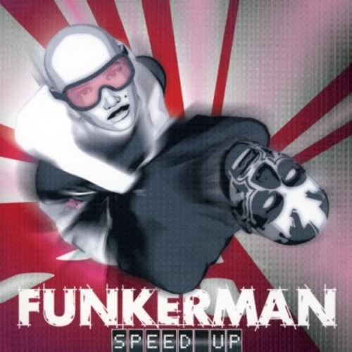 Funkerman - Speed Up - Choobz Remix Sample