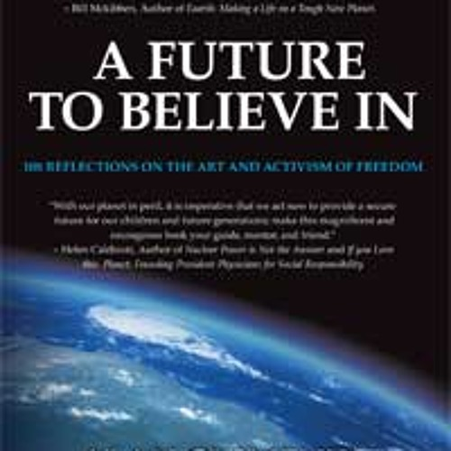 Radio Interview with Alan Clements - A Future to Believe In  (59 min)