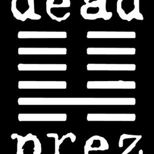 Dead Prez - Hip Hop - Choobz Revox