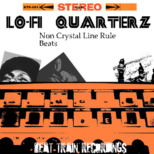 Beat Train Recordings presents Lo-fi Quarterz 「Non Crystal Line Rule Beats」Album Teaser