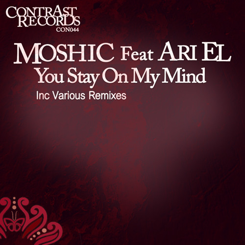 Moshic Feat Ari El  - You stay on my mind -Radio  Mix