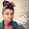 The Wonderful World Of Roses Gabor Vol. 1 [Mixed By @IAmMartelo]