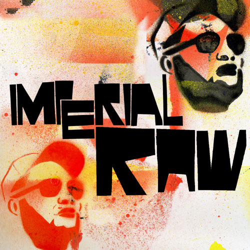 Imperial - Raw (feat. Sivion, Sintax the Terrific, muzeONE & JustMe)