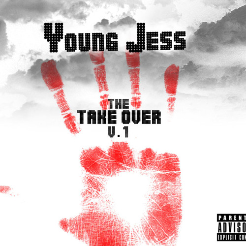 2. Ese's in Cali  - Young Jess ( The Take Over v.1 Mixtape)