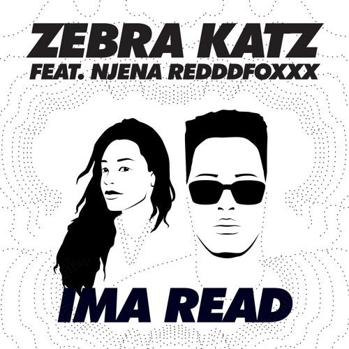 Zebra Katz Feat Njena Reddd Foxxx - Ima Read (Norrit Dub)