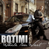 Download For Your Love - Rotimi Mp3
