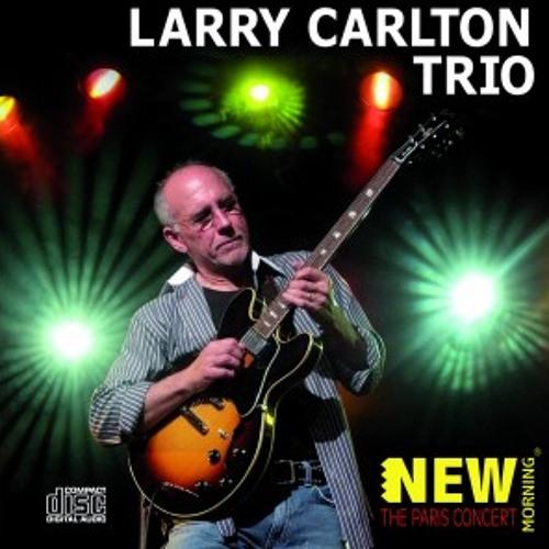 Larry Carlton Trio - Friday Night Shuffle