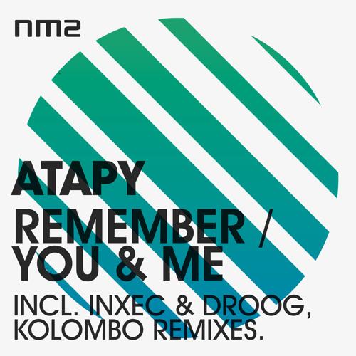 Atapy - Remember  (Inxec vs Droog Remix) [Noir Music 2]