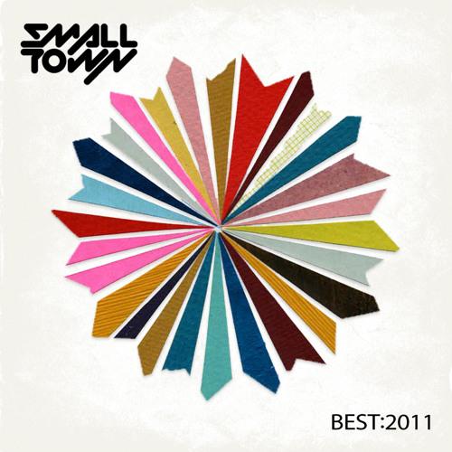 SM▲LLT•WN DJs · Best of 2011