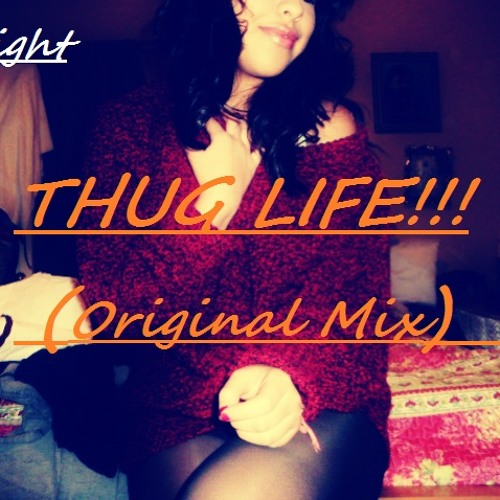 InSight - THUG LIFE!!! (Original Mix) *DOWNLOAD LINK IN DESCRIPTION*