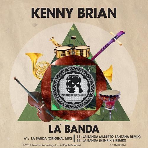 Kenny Brian - La Banda (Henrik S remix)