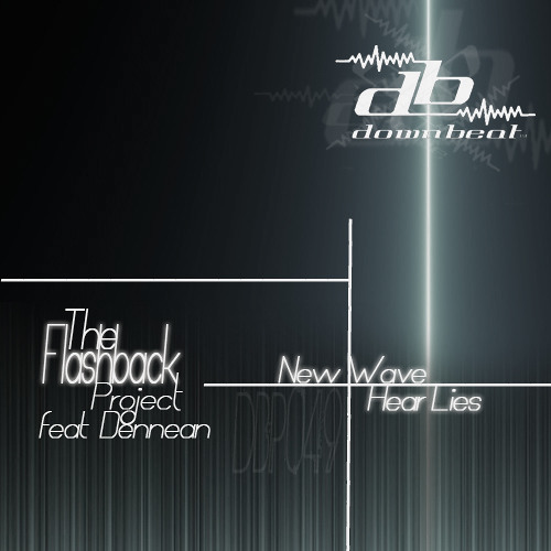 [OUT NOW] DBP049 - The Flashback Project feat. Dennean - New Wave / Hear Lies