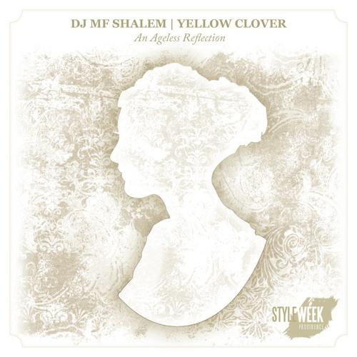 Do - DJ MF Shalem | Yellow Clover an ageless reflection