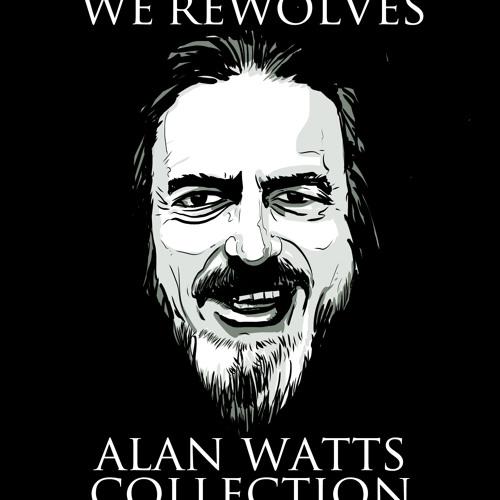 Alan Watts - Existence is Weird
