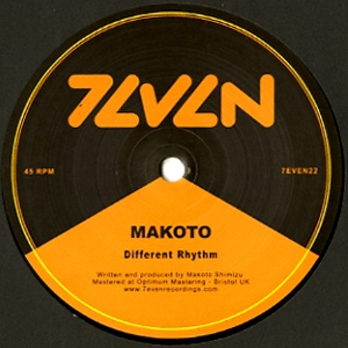 MAKOTO - Different Rhythm / What Do You Want (7EVEN22)
