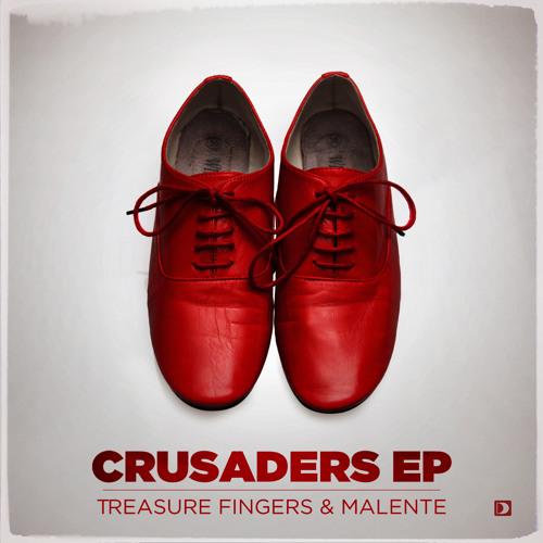 Treasure Fingers & Malente - Crusaders (excerpt)