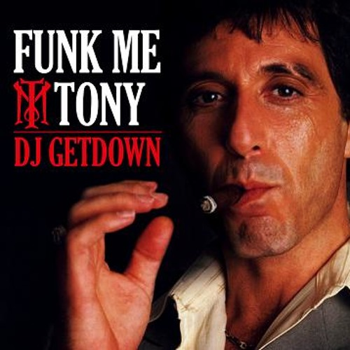 DJ GETDOWN - FUNK ME TONY PART 1 (1998)