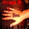 Scrappy w ft Dion - Blaka boi
