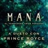 Mana Ft. Prince Royce - El Verdadero Amor Perdona