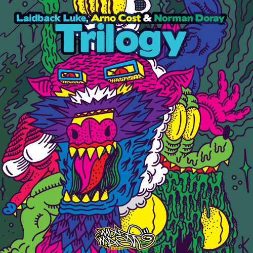 Laidback Luke, Arno Cost & Norman Doray - Trilogy (Original Mix)