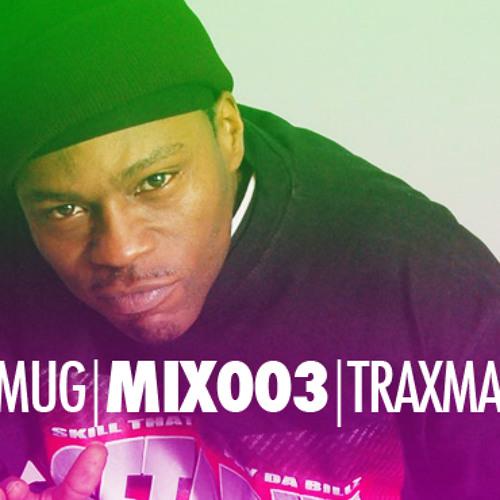 SMUG | MIX003 | TRAXMAN