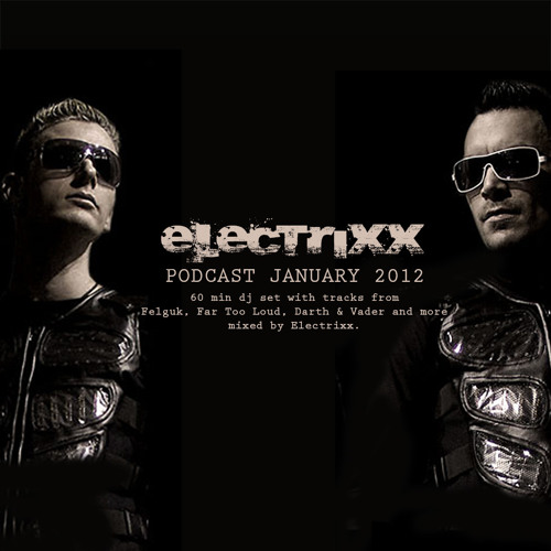 Electrixx - Ripple Tripple DJ Set (January 2012 Podcast)